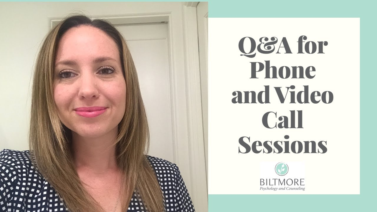 FAQ Telehealth Biltmore Psychology & Counseling